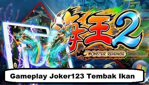 Gameplay Joker123 Tembak Ikan