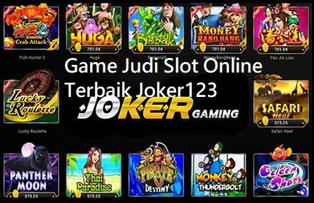 Game Judi Slot Online Terbaik Joker123