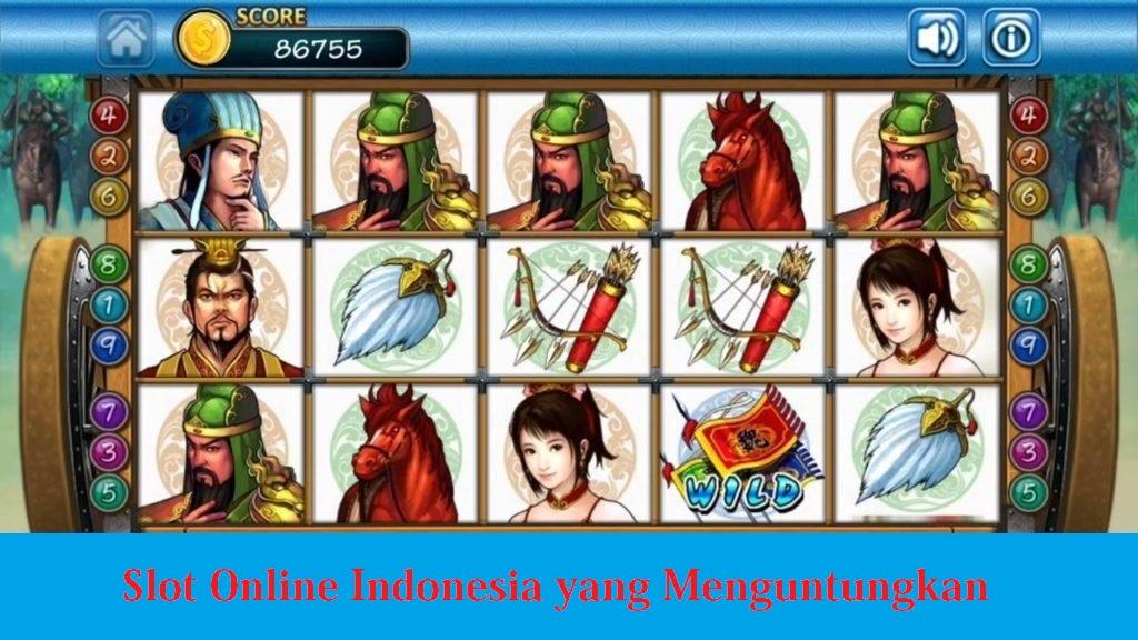 Slot Online Indonesia yang Menguntungkan