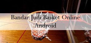 Bandar Judi Basket Online Android